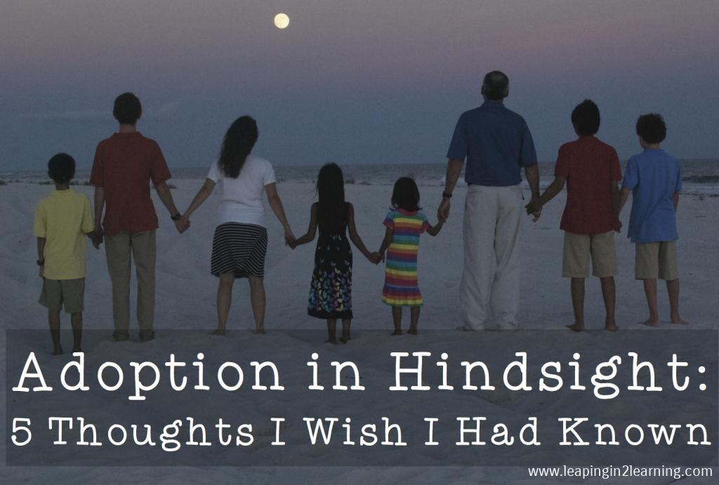AdoptioninHindsight5Thoughts